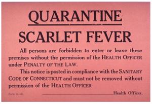 Scarlet Fever Quarantine
